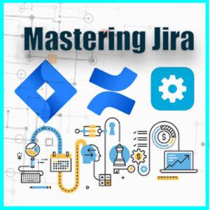 Mastering Jira
